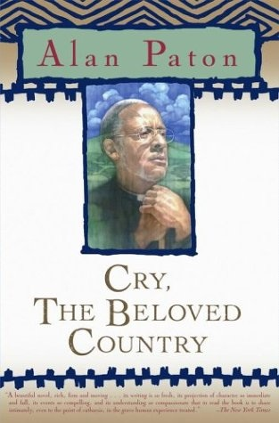 an analysis of cry the beloved country by alan paton This study guide and infographic for alan paton's cry, the beloved country offer summary and analysis on themes, symbols, and other literary devices found in the text explore course hero's library of literature materials, including documents and q&a pairs.