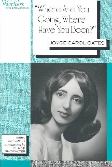 an analysis of where are you going where have you been a short story by joyce carol oates Complete summary of joyce carol oates' where are you going, where have you been enotes joyce carol oates's story the short story, where are you going.