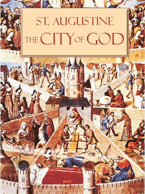 augustine city of god City of god, the, 196 the origin of, and of the opposing city, 205 nature of, and of the earthly, 284 abel the founder of, and cain of the earthly, 285 the citizens of, and of the earthly, 285 the weakness of the citizens of, during their earthly pilgrimage, 287, and the earthly compared and contrasted, 396 what produces peace, and what discord.